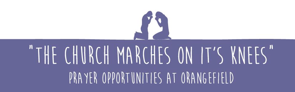 Prayer Opportunities at Orangefield