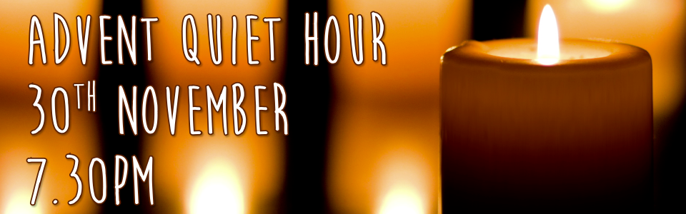 Advent and Christmas Quiet Hours